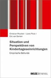 Situation und Perspektiven von Kindertageseinri...