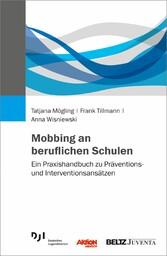 Mobbing an beruflichen Schulen - Ein Praxishand...