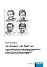 Kretinismus und Blödsinn - Zur fachlich-wissens...