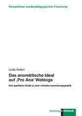 Das anorektische Ideal auf Pro Ana Weblogs - Ei...