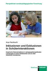 Inklusionen und Exklusionen in Schülerinterakti...