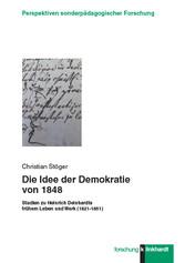 Die Idee der Demokratie von 1848 - Studien zu H...