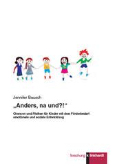 Anders, na und?! - Chancen und Risiken für Kind...