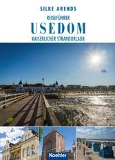 Reiseführer Usedom - Kaiserlicher Strandurlaub