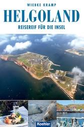 Helgoland - Reisereif für die Insel