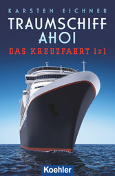 Traumschiff Ahoi - Das Kreuzfahrt 1 x 1