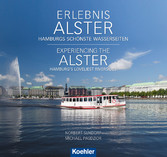 Erlebnis Alster. Experiencing the Alster - Hamb...