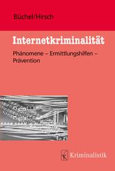 Internetkriminalität - Phänomene-Ermittlungshil...