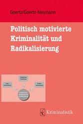 Politisch motivierte Kriminalität und Radikalis...