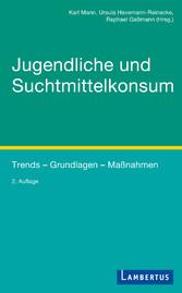 Jugendliche und Suchtmittelkonsum - Trends - Gr...