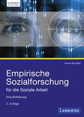 Empirische Sozialforschung für die Soziale Arbe...