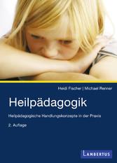 Heilpädagogik - Heilpädagogische Handlungskonze...