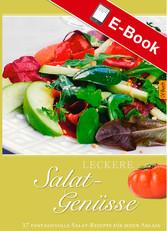 Leckere Salat-Genüsse - 37 fantasievolle Salat-...