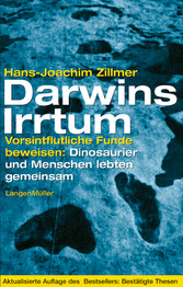 Darwins Irrtum - Vorsintflutliche Funde beweise...