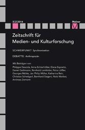 Synchronisation - Zeitschrift für Medien- und Kulturforschung, Heft 5/2/2014