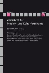 Sendung - Zeitschrift für Medien- und Kulturforschung, Heft 6/2/2015