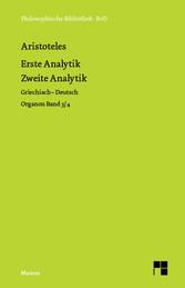 Organon. Band 3/4: Erste Analytik / Zweite Anal...
