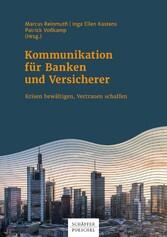 Kommunikation für Banken und Versicherer - Kris...
