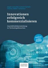 Innovationen erfolgreich kommerzialisieren - Ge...