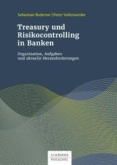 Treasury und Risikocontrolling in Banken - Orga...
