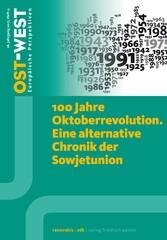 100 Jahre Oktoberrevolution. Eine alternative C...