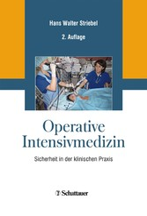 Operative Intensivmedizin - Sicherheit in der k...