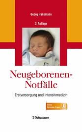 Neugeborenen-Notfälle - Erstversorgung und Inte...