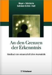 An den Grenzen der Erkenntnis - Handbuch der wi...