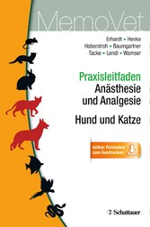 Praxisleitfaden Anästhesie und Analgesie - Hund...