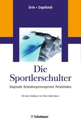 Die Sportlerschulter - Diagnostik, Behandlungsm...