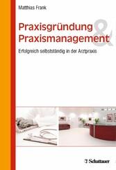 Praxisgründung und Praxismanagement - Erfolgrei...