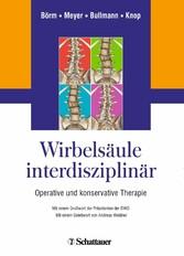 Wirbelsäule interdisziplinär - Operative und ko...