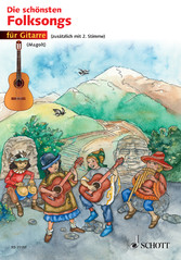Die schönsten Folksongs - 1-2 Gitarren