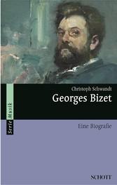 Georges Bizet - Eine Biografie