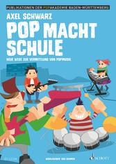 Pop macht Schule - Neue Wege zur Vermittlung vo...