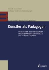Künstler als Pädagogen - Grundlagen und Bedingu...