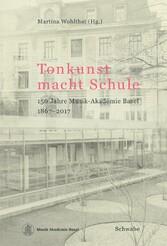 Tonkunst macht Schule - 150 Jahre Musik-Akademi...