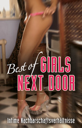 Best of Girls next door - Intime Nachbarschaftsverhältnisse