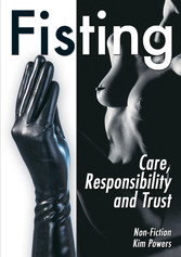 Fisting - Care, Responsibility and Trust (Non F...