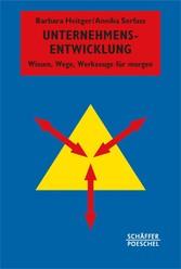 Unternehmensentwicklung - Wissen, Wege, Werkzeu...
