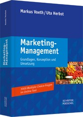 Marketing-Management - Grundlagen, Konzeption und Umsetzung