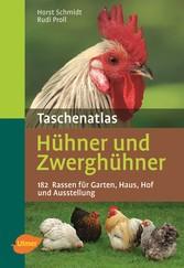 Taschenatlas Hühner und Zwerghühner - 182 Rasse...
