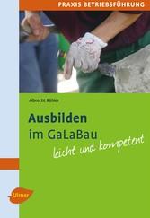 Ausbilden im GaLaBau - Leicht und kompetent