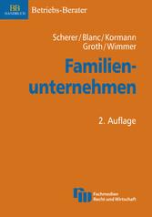 Familienunternehmen - Erfolgsstrategien zur Unt...