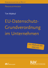 EU-Datenschutz-Grundverordnung im Unternehmen -...