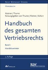 Handbuch des gesamten Vertriebsrechts, Band 1 -...