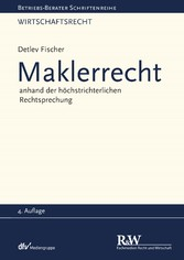 Maklerrecht - anhand der höchstrichterlichen Re...