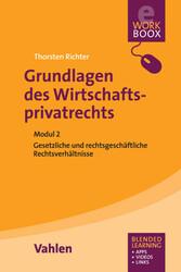 Grundlagen des Wirtschaftsprivatrechts - Gesetz...