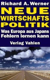 Neue Wirtschaftspolitik - Was Europa aus Japans...