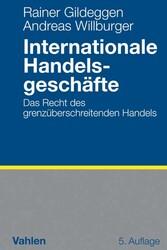 Internationale Handelsgeschäfte - Das Recht des...